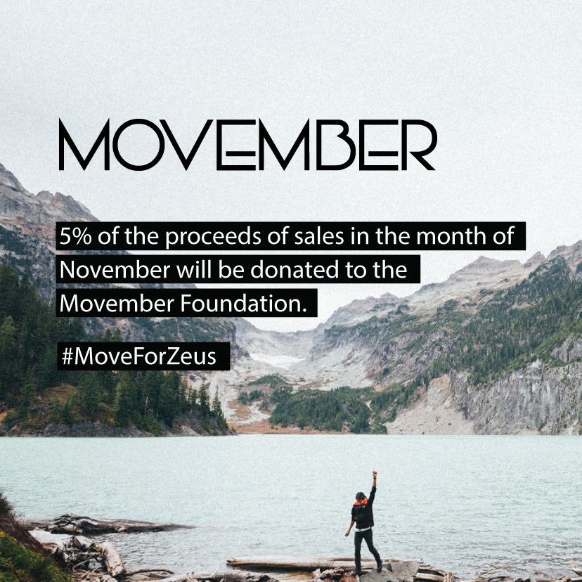 5% OF ALL SALES IN NOVEMBER WILL BE DONATED TO THE MOVEMBER FOUNDATION